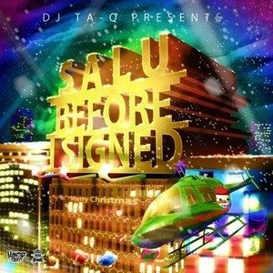 SALU Before I Signed