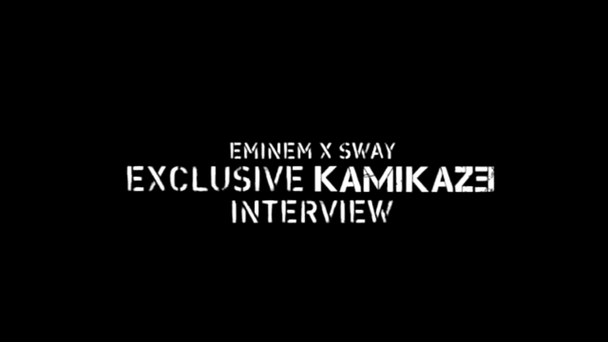 Eminem × Sway Kamikaze interview top